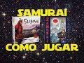 Samurai: C mo Jugar tutorial