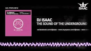 DJ Isaac - The Sound Of The Underground