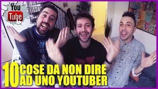 10 COSE DA NON DIRE AD UNO YOUTUBER -  hmatt feat. DanieleDoesntmatter