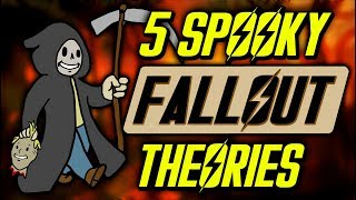 5 Spooky Fallout Theories