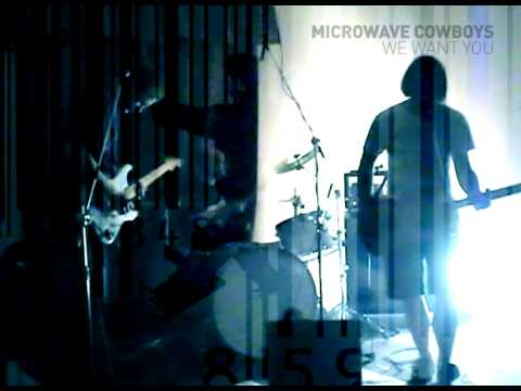 microwave cowboys - We want you
