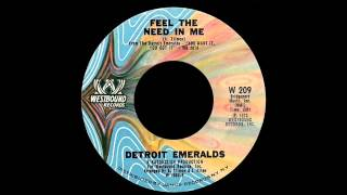 Detroit Emeralds: Feel The Need In Me