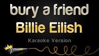 Billie Eilish   Bury A Friend (Karaoke Version)