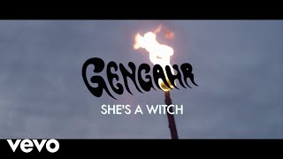 Gengahr - She's A Witch