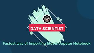 Fastest way of Importing Excel | CSV |  TXT  files in Jupyter Notebook