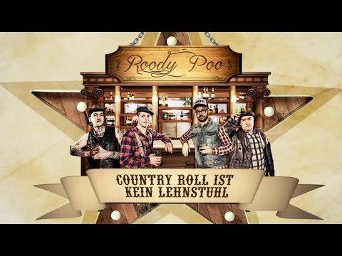 ROODY POO - Country Roll ist kein Lehnstuhl