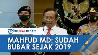 BREAKING NEWS Pemerintah Larang dan Hentikan Kegiatan FPI, Mahfud MD: Sudah Bubar Sejak 2019