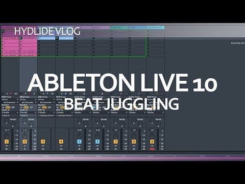 Ableton Live 10<br/>Beat Juggling