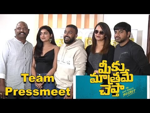 Meeku Mathrame Cheptha Movie Team Pressmeet