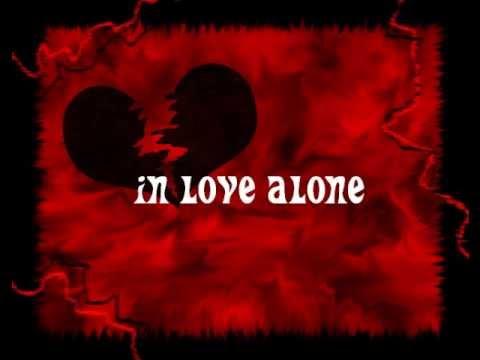 IN LOVE ALONE