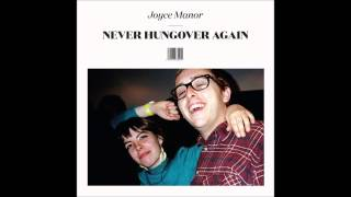 Joyce Manor - The Jerk (LYRICS)