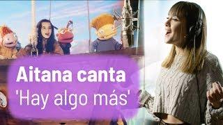 AITANA Canta 'Hay Algo Más' | VIDEOCLIP