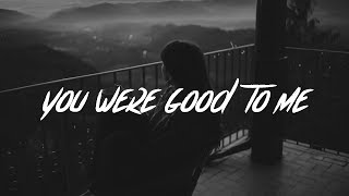 Jeremy Zucker & Chelsea Cutler   You Were Good To Me (lyrics)