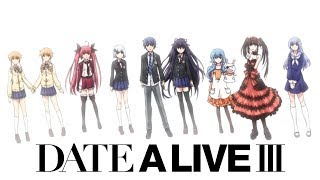 Date A Live III - Ending | Last Promise