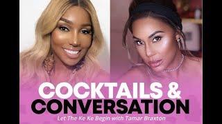 Nene's Conversations & Cocktails | Tamar Braxton (IG LIVE)