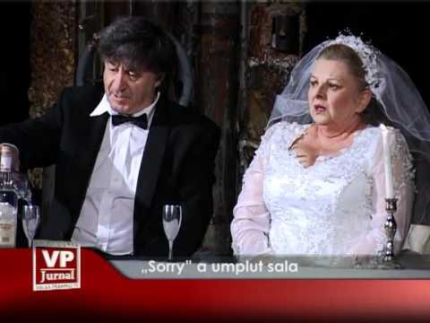 """""""Sorry"""" a umplut sala"""