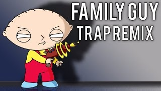 Family Guy Theme Song (Trap Remix) [Bass Boosted]