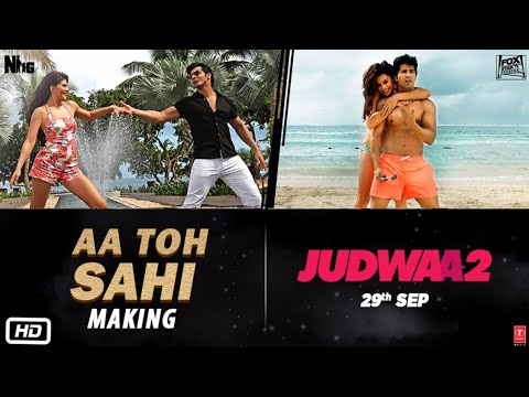 Download AA TO SAHII Song Making | Judwaa 2 | Varun | Jacqueline | Taapsee HD Mp4 3GP Video and MP3