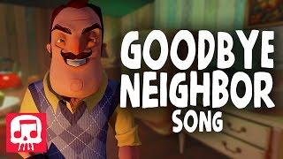 "Hello Neighbor Song Parody - ""Goodbye Neighbor"" (Parody by JT Machinima)"
