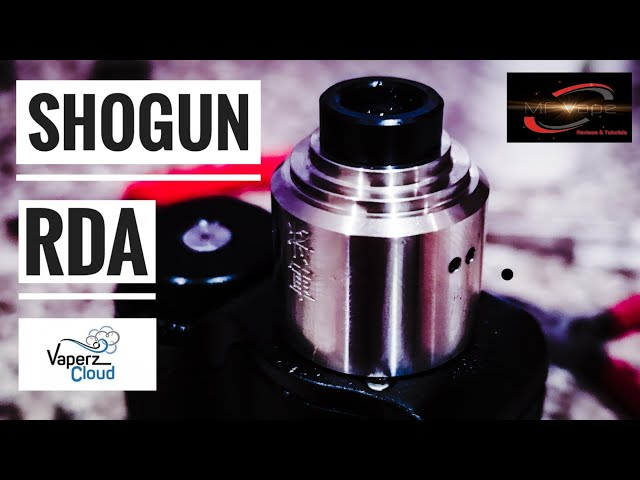 Shogun RDA by Vaperz Cloud - Single Coil RDA - Review/Rebuild