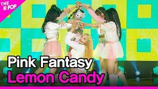 Pink Fantasy, Lemon Candy (핑크판타지, 레몬사탕) [THE SHOW 210202]