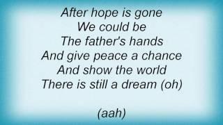 Aaron Neville - There Is Still A Dream Lyrics