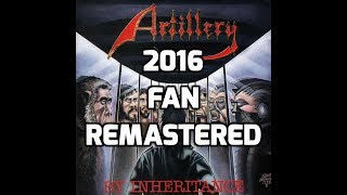 Artillery - By Inheritance Full Album [2016 Fan Remastered] [HD]