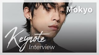 [KEYNOTE interview] #12 Mokyo (모키오)