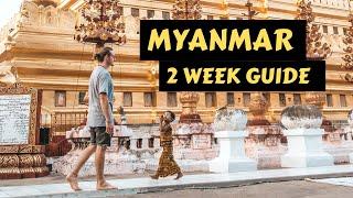 Myanmar Travel Guide   How to Travel Myanmar in 2 Weeks (Burma)
