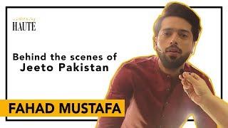 Fahad Mustafa | BTS Of Jeeto Pakistan | Exclusive Interview | Sohai Ali | Bilal Abbas | Haute Light