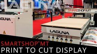 Print to Cut Display with SmartShop MT