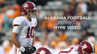 Alabama Football    2020 Hype Video