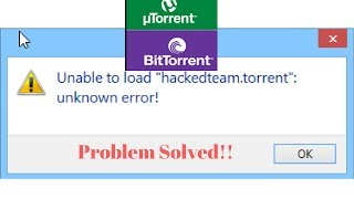 How To Fix Unable to load (TORRENT Name) - Unknown Error