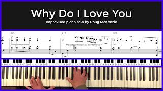 Why Do I Love You - solo piano tutorial