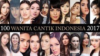 100 WANITA CANTIK INDONESIA 2017