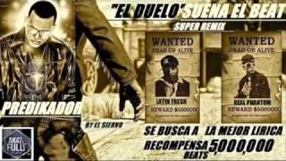 Phantom ft Latin fresh  - Suena El Beat  Remix  [El Duelo]