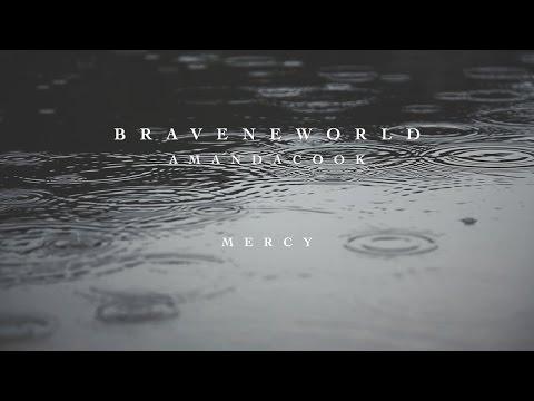 Mercy Official Lyric Video Brave New World Amanda