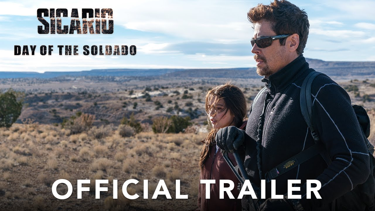 >SICARIO, Day of the Soldado - Official Trailer (HD)