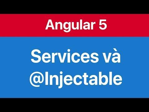 08-Sử dụng Angular service lấy dữ liệu hiển thị lên Component