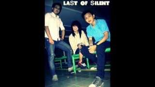 Download lagu Last Of Silent Dibalik Rahasia Mp3