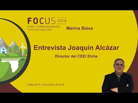 Entrevista Joaquín Alcázar, director del CEEI Elche, en Focus Pyme Marina Baixa[;;;][;;;]