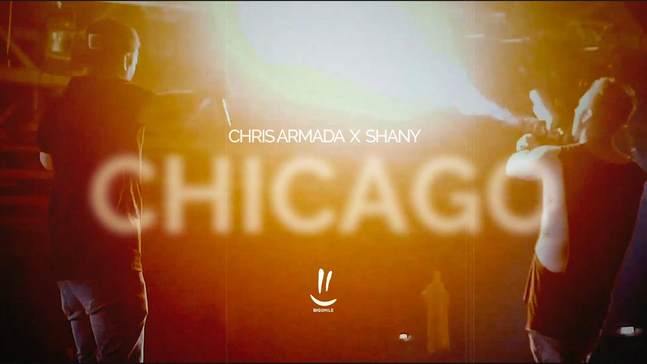 Chris Armada & Shany – Chicago