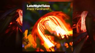 Ian Dury - Reasons To Be Cheerful Part 3 (Late Night Tales: Franz Ferdinand)