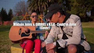 H.E.R Feat Bryson Tiller  Could've Been (MikhaleJones X GVBRIEL Cover)