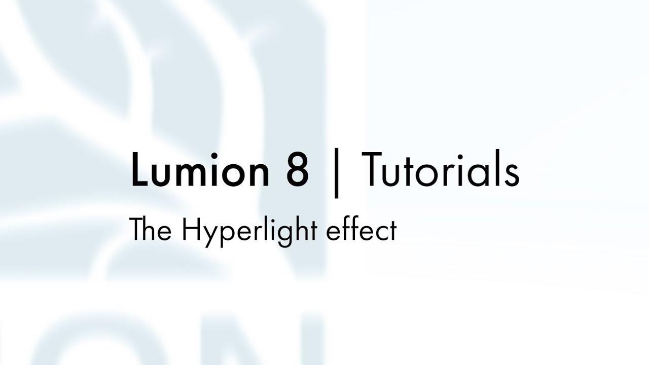 エフェクト:ハイパーライト(Lumion8 series)