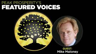 Mike Maloney: One Hell Of A Crisis
