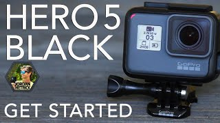 GoPro HERO5 Black Tutorial: How To Get Started