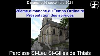 2021-09-26 – Messe du 26ème Dimanche du Temps Ordinaire – Présentation des services