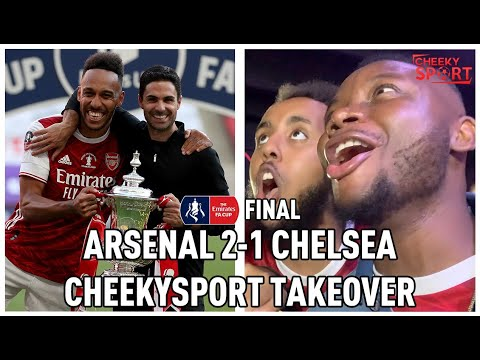 Arsenal 2-1 Chelsea | AFTV x CheekSport FA CUP Final Take Over FT Troopz, DT And More