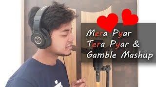 Arijit Singh | Mera Pyar Tera Pyar | Cimo Fränkel - Gamble | Mashup Cover